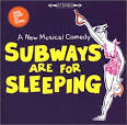 Subways Are For Sleeping [Original Broadway Cast Recording]