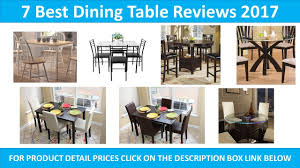 Small Picture 7 Best Dining Table 2017 YouTube