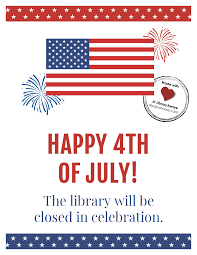 Customize Or Print This 4th Of July Closing Sign Sized As A Flyer
