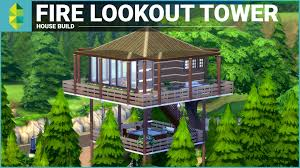 Lookout Tower Plans The Sims 4 House Building Fire Lookout Tower Youtube
