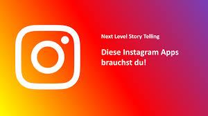 Instagram Apps Die Deinen Content Aufs Nächste Level Heben