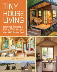 tiny house trend. tiny house living trend