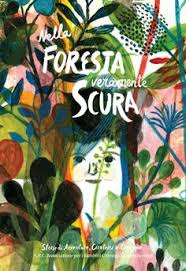 nella foresta veramente scura cover by violeta lopiz art direction by matteo find this pin and more on ilrated book