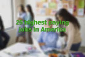 glassdoor names the 25 best paying jobs in america