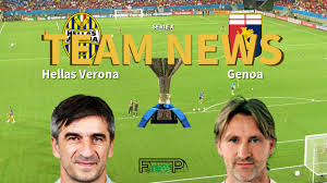 Serie A News: Hellas Verona vs Genoa Confirmed Line-ups