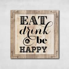eat drink be happy wall art on eat drink be happy wall art with eat drink be happy wall art canvasedwallart