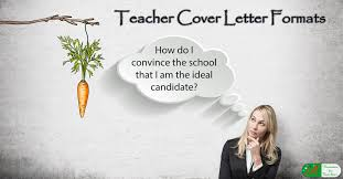 Teacher Cover Letter Format How To Convince The School You Are
