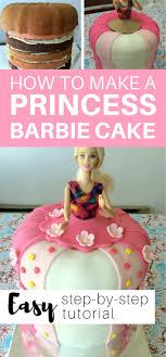 How To Make A Princess Barbie Cake With Easy Step By Step Tutorial
