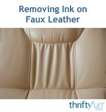 care will need to be taken when trying to remove ink stains on faux leather items