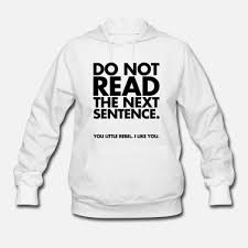 Sweatshirts With Quotes