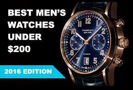 20 best men s watches under 200 2017 edition 20 best men s watches under 200 2017 edition