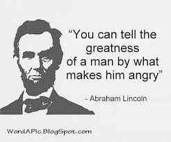 Abraham Lincoln Quotes On Life Abraham Lincoln how to tell a man's greatness httpwordapic 24