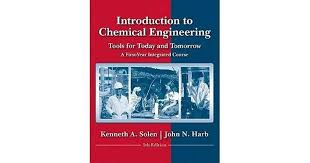 Wp Stand Alone Introduction to Chemical Engineering: Tools for Today and  Tomorrow by Kenneth A. Solen