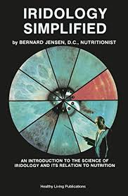 Bernard Jensen Iridology Chart Pdf Download Iridology Simplified An Introduction To The