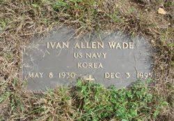 Ivan Allen Wade (1930-1995) - Find A Grave Memorial