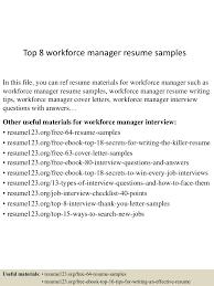 top8workforcemanagerresumesamples 150514051047 lva1 app6891 thumbnail 4 jpg cb 1431580293