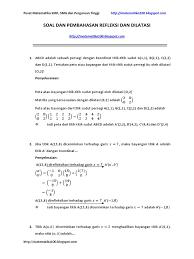 Refleksi contoh soal refleksi 3. Soal Dan Pembahasan Refleksi Dan Dilatasi Matematika100 Blogspot Com