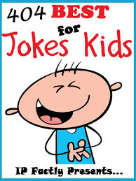 404 of the best jokes for kids short funny clean and corny kid s