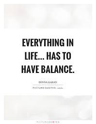 Balanced Life Quotes Enchanting Balance Life Quotes Sayings Balance Life Picture Quotes Page 48