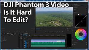 Photo Edit Dji Phantom 3 Video A Dream To Edit Youtube