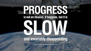 Progress Quote By George Orwell Parryzcom
