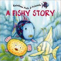 fishy story rainbow fish friends with 2 pages of stickers this book