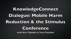 KnowledgeConnect Dialogue: Mobile Harm Reduction and the Stimulus  Conference - Pacific AIDS Network