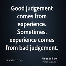 Christian Judgement Quotes Best Of Christian Slater Experience Quotes QuoteHD