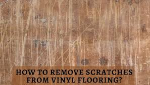 remove scratches from vinyl flooring