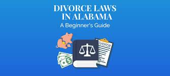 Divorce Laws In Alabama 2019 Guide Survive Divorce