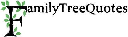 Genealogists-sayings - Genealogy quotations