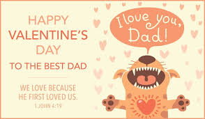 Find fun and simple ideas for homemade valentine's day cards for kids of all ages—from cute printables to decorative diys. Happy Valentine S Day Dad Ecard Free Valentine S Day Cards Online