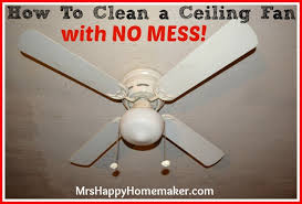 how to clean a ceiling fan with no mess