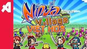 Game Ninja Village Việt Hóa | Quản lý làng Lá ? - AowVN - Game Việt Hoá ,  Manga PDF