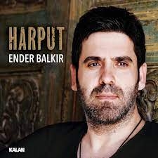Ender Balkır - Harput Lyrics and Tracklist