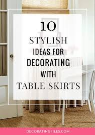 10 Stylish Ideas for Decorating with Table Skirts | DecoratingFiles.com |  #tableskirts