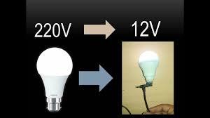 convert 220v led bulb into 12v led bulb