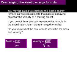 rearranging the kinetic energy formula mass 2ke