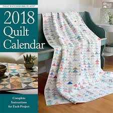 Announcing YOUR top 10 quilt books of 2017 (+ big BIG giveaway ... & That Patchwork Place® 2018 Quilt Calendar Adamdwight.com