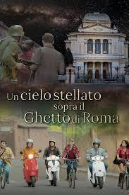 Un cielo stellato sopra il ghetto di Roma - Film - RaiPlay