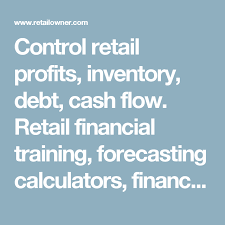 online cash flow calculator control retail profits inventory debt cash flow retail financial