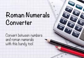 Roman Numerals Conversion Chart Roman Numerals Calculator