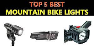 Best Mtb Bike Lights 2018 Best Mountain Bike Lights 2018