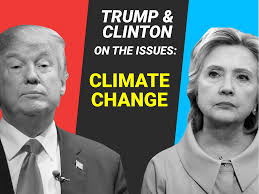 hillary clinton and donald trump on climate change and environment hillary clinton and donald trump on climate change and environment business insider