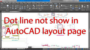 Dot line not show in autocad layout page подробнее. Dot Line Not Show In Autocad Layout Page Youtube