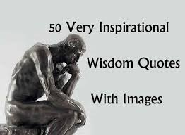 Wisdom Quotes Interesting 48 Very Inspirational Wisdom Quotes With Images
