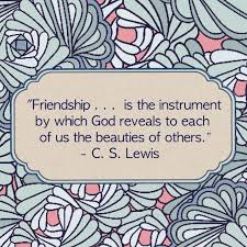 Christian Quotes About Friendship Best of Friendship Is The Instrument By Which God Reveals To Each Of Us The