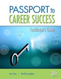 Passport To Career Success Facilitator S Guide