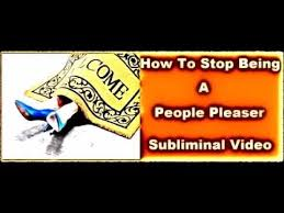 How To STOP People Pleasing Subliminal Messages Recording YouTube Custom Pleasings Messages