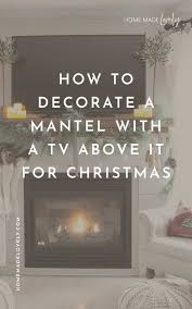 to decorate a mantel with a tv above